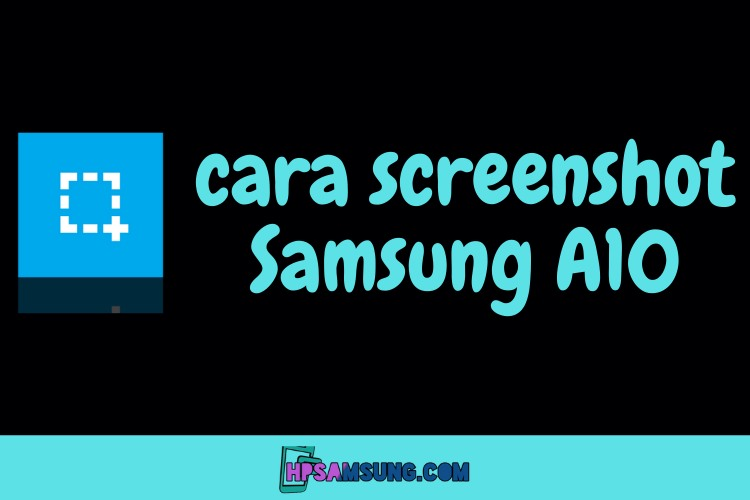 cara screenshot samsung a10