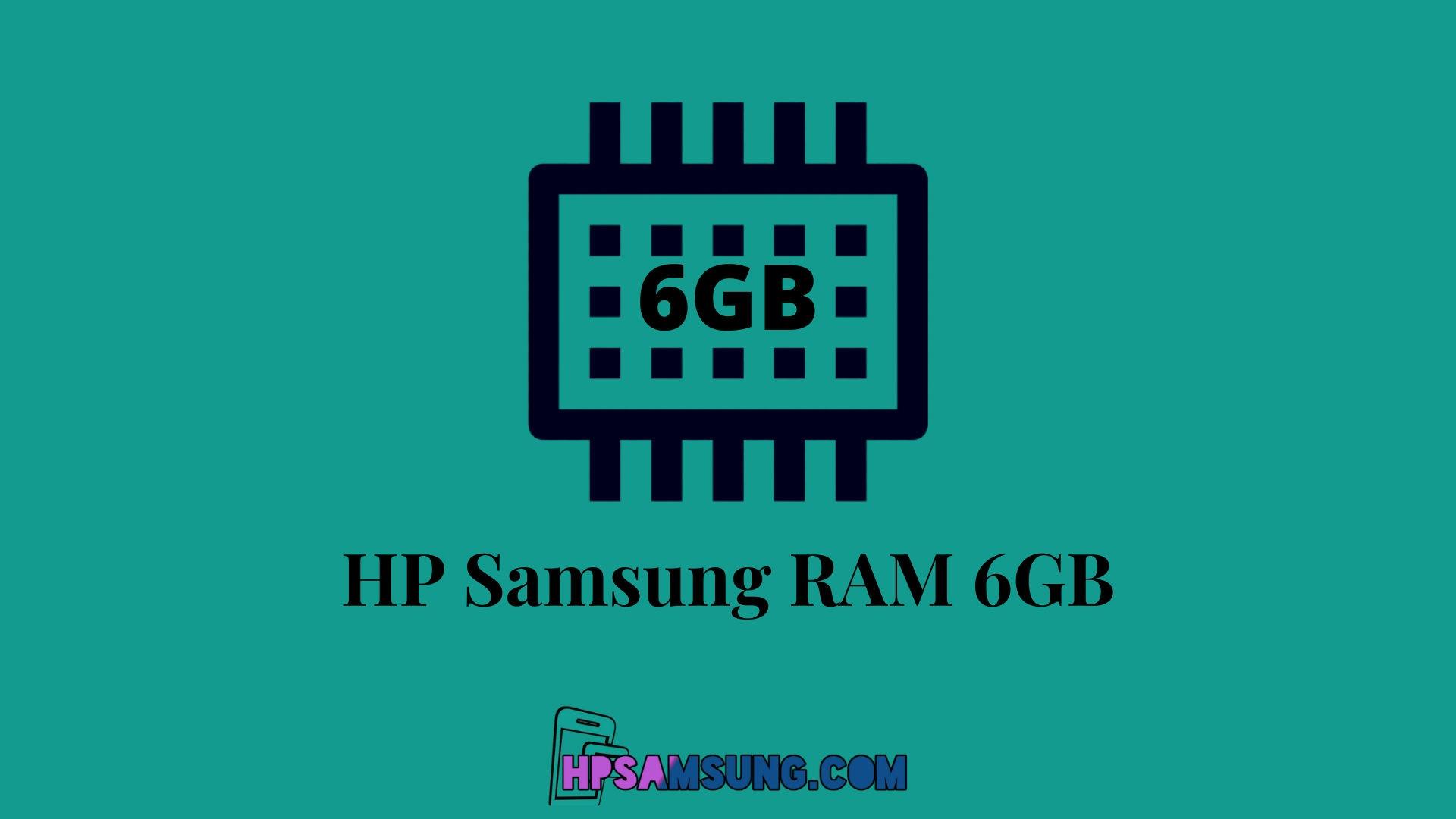 hp samsung ram 6gb murah